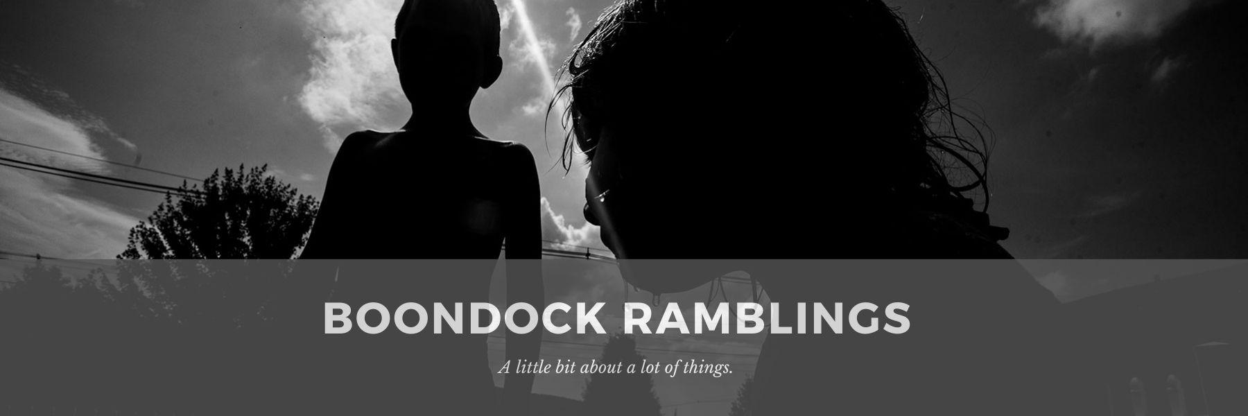 Boondock Ramblings